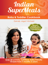 Indian SuperMeals (eBook): Baby & Toddler Cookbook